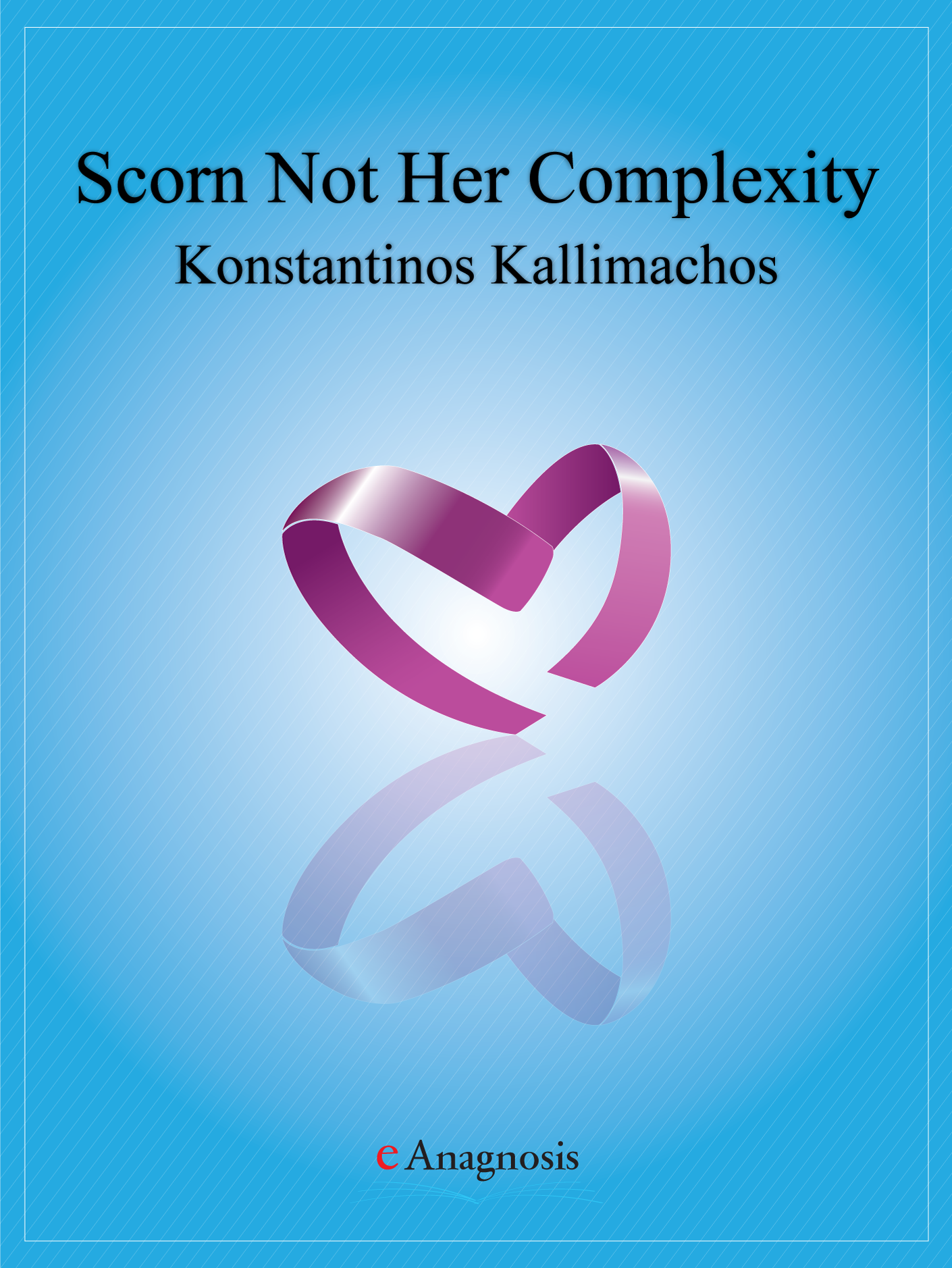 Scorn Not Her complexity - Epilepsy My Love by Konstantinos Kallimachos, Laura Bodger and Mary Cor