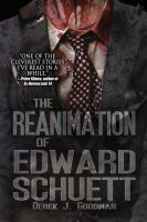 Cover for 'The Reanimation of Edward Schuett'