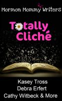 Cover for 'Totally Cliche'