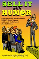 Cover for 'Sell It With Humor (America's Cutting Edge Sales Tool)'