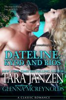 Cover for 'Dateline: Kydd and Rios'
