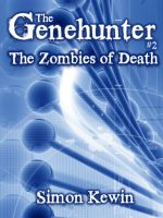 Cover for 'The Genehunter #2 - The Zombies Of Death'