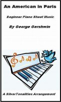 SilverTonalities Sheet Music Services - An American in Paris Beginner Piano Sheet Music