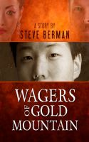 Cover for 'Wagers of Gold Mountain'