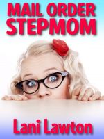 Cover for 'Mail Order Stepmom - Short Erotica'
