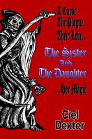 Cover for 'The Sister And The Daughter'