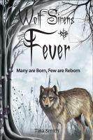Wolf Sirens: Fever