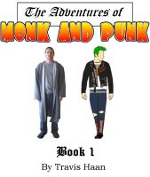 Cover for 'Monk and Punk: Journey to Entlantis: Book 1'