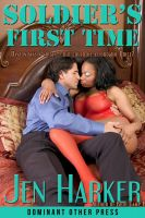 Cover for 'Soldier's First Time (interracial military threesome erotica)'