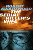 Cover for 'The Serial Killer's Wife'