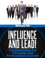 Cover for 'Influence and Lead ! Fundamentals for Personal and Professional Growth'