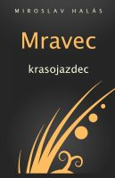 Cover for 'Mravec krasojazdec'