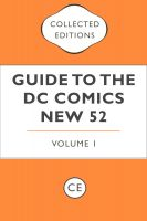 Cover for 'Collected Editions Guide to the DC Comics New 52 Vol. 1'