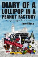 Cover for 'Diary of a Lollipop in a Peanut Factory'