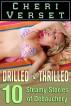 Drilled and Thrilled - 10 Steamy Stories of Debauchery by Cheri Verset