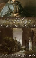 Cover for 'Curse of the Gypsy: A Lady Anne Mystery'