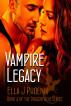 Vampire Legacy (Book 4 of the Dragon Heat Series) by Ella J. Phoenix