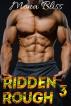 Ridden Rough Book 3 - A Biker Romance Short by Ashley Rhodes