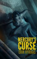 Cover for 'Mercury's Curse'