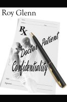 Cover for 'Doctor–Patient Confidentiality'