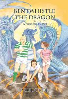 Cover for 'Bentwhistle the Dragon in A Threat from the Past'