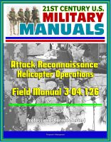 Cover for '21st Century U.S. Military Manuals: Attack Reconnaissance Helicopter Operations Field Manual 3-04.126 (Professional Format Series)'