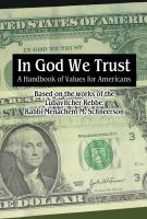 Cover for 'In G-d We Trust: A Handbook of Values for Americans'