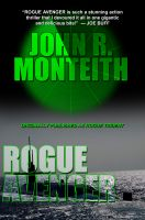 Cover for 'Rogue Avenger (for fans of Tom Clancy, Larry Bond, and Dale Brown)'