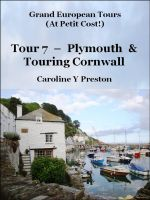 Cover for 'Grand Tours - Tour 7 - Plymouth & Touring Cornwall'