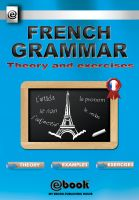 Cover for 'French Grammar - Theory and Exercises'