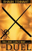 Cover for 'Killing Machine: The Duel'