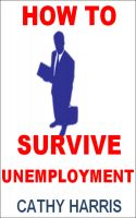 Cover for 'How To Survive Unemployment [Article]'