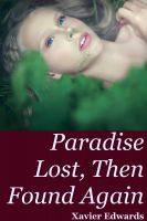 Cover for 'Paradise Lost, Then Found Again'