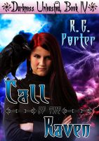 Cover for 'Call of the Raven (Darkness Unleashed Book 4)'