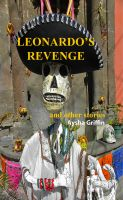 Cover for 'Leonardo's Revenge and Other Stories'