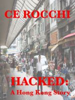 Cover for 'Hacked: A Hong Kong Story'