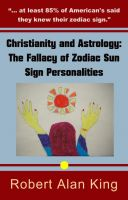 Cover for 'Christianity and Astrology: The Fallacy of Zodiac Sun Sign Personalities'