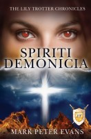 SPIRITI DEMONICIA (The Lily Trotter Chronicles)