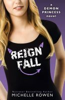 Cover for 'Reign Fall (Demon Princess #3)'