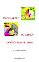 Cover for 'From Apple to Zebra: A Child's Book of letters'