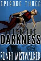 Cover for 'After The Darkness: Episode Three'