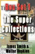 Box Set 1- The Super Collections by James Smith