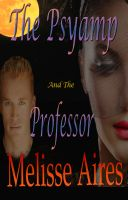 Cover for 'The Psyvamp and the Professor'
