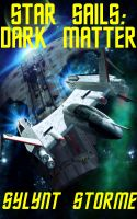 Cover for 'Star Sails: Dark Matter'