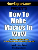 Cover for 'How to Make Macros in WoW - Your Step-By-Step Guide to Making Macros in World of Warcraft'