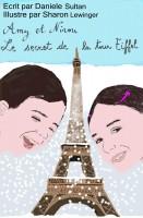 AMY ET NINOU: Le secret de la Tour Eiffel
