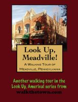 Cover for 'A Walking Tour of Meadville, Pennsylvania'
