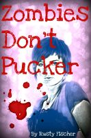 Cover for 'Zombies Don't Pucker: A Living Dead Valentine Story'