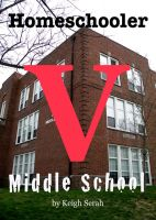 Cover for 'Homeschooler V Middle School'