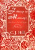 Felicity in Marriage: Jane Austen's Pride and Prejudice Continues ... Part Two by C. J. Hill